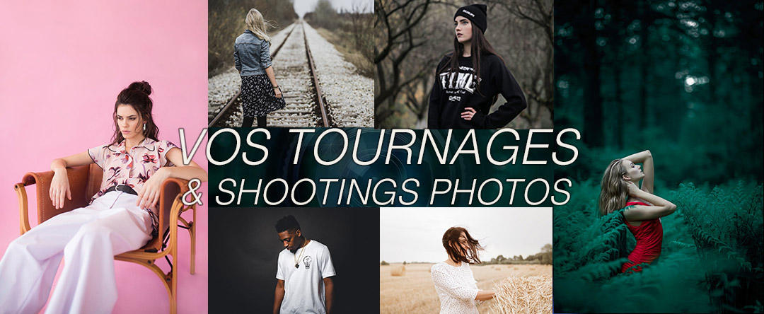 Vos tournages et shootings photo