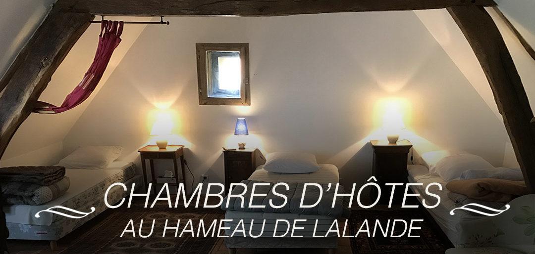 CHAMBRES D'HÔTESAU HAMEAU DE LALANDE