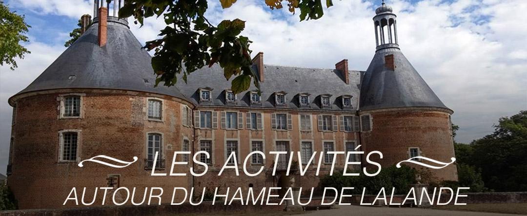 Les activités au Hameau de Lalande